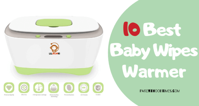 Best Baby Wipe Warmers of 2020